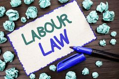 Writing note showing  Labour Law. Business photo showcasing Employment Rules Worker Rights Obligations Legislation Union written o. Writing note showing  Labour Royalty Free Stock Image