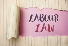Writing note showing  Labour Law. Business photo showcasing Employment Rules Worker Rights Obligations Legislation Union written o. Writing note showing  Labour Stock Photography