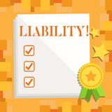 Writing note showing Liability. Business photo showcasing State of being legally responsible for something. Writing note showing Liability. Business concept for stock illustration