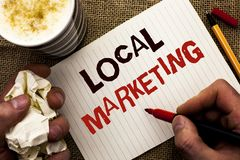Writing note showing  Local Marketing. Business photo showcasing Regional Advertising Commercial Locally Announcements written by Stock Image