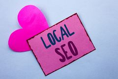 Writing note showing  Local Seo. Business photo showcasing Search Engine Optimization Strategy Optimize Local Find Keywords writte. N Pink Sticky Note Paper the Stock Images