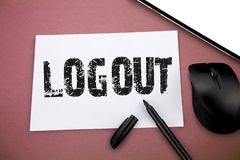 Writing note showing Logout. Business photo showcasing go through procedures to conclude use of computer database or. System royalty free stock images
