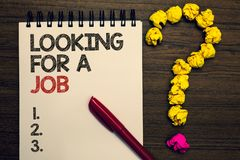 Writing note showing Looking For A Job. Business photo showcasing Unemployed seeking work Recruitment Human Resources written on n. Otepad red pen yellow paper stock images