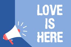 Writing note showing Love Is Here. Business photo showcasing Romantic feeling Lovely emotion Positive Expression Care Joy Megaphon Stock Illustration