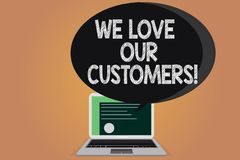 Writing note showing We Love Our Customers. Business photo showcasing Appreciation for clients good customer service Certificate. Layout on Laptop Screen and vector illustration