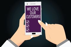 Writing note showing We Love Our Customers. Business photo showcasing Appreciation for clients good customer service Hu analysis. Hands Holding Pointing royalty free illustration