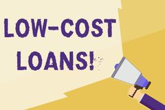 Writing note showing Low Cost Loans. Business photo showcasing loan that has an interest rate below twelve percent Hand stock illustration
