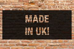 Writing note showing Made In Uk. Business photo showcasing Something analysisufactured in the United Kingdom British. Production Brick Wall art like Graffiti stock image