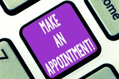 Writing note showing Make An Appointment. Business photo showcasing Assign someone to a particular office or position. Keyboard key Intention to create computer royalty free stock photos
