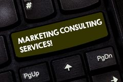 Writing note showing Marketing Consulting Services. Business photo showcasing create and implement marketing strategies. Keyboard key Intention to create stock photography
