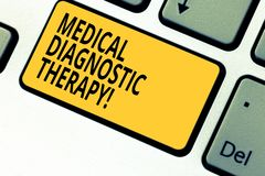 Writing note showing Medical Diagnostic Therapy. Business photo showcasing Determining demonstrating is disease base o. N symptoms Keyboard key Intention to royalty free stock images