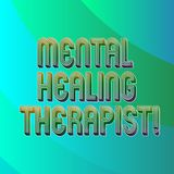 Writing note showing Mental Healing Therapist. Business photo showcasing Counseling or treating clients with mental disorder Blank. Diagonal Curve Strip royalty free illustration