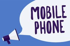 Writing note showing Mobile Phone. Business photo showcasing A handheld device used to send receive calls and messages Megaphone l. Oudspeaker speech bubble Stock Illustration