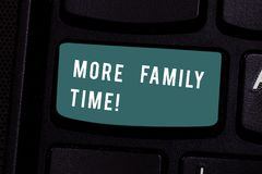 Writing note showing More Family Time. Business photo showcasing Spending quality family time together is very important. Writing note showing More Family Time royalty free stock photos