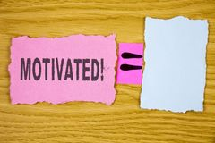 Writing note showing  Motivated Motivational Call. Business photo showcasing Willing to do something Inspired Confident written on. Writing note showing Stock Image