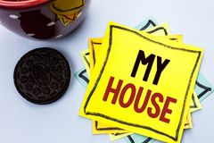 Writing note showing  My House. Business photo showcasing Housing Home Residential Property Family Household New Estate written on. Writing note showing  My Stock Image