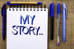 Writing note showing  My Story.... Business photo showcasing Biography Achievement Personal History Profile Portfolio written on N. Writing note showing  My Stock Photos