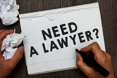 Writing note showing Need A Lawyer question. Business photo showcasing Legal problem Looking for help from an attorney stock photo