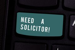 Writing note showing Need A Solicitor. Business photo showcasing legal practitioner who deals with most of legal matters. Writing note showing Need A Solicitor royalty free stock image