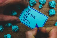 Writing note showing 365 New Days New Chances. Business photo showcasing Starting another year Calendar Opportunities Foggy hand h. Old marker drawn blue notepad stock photography