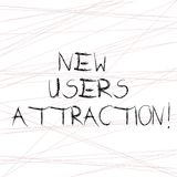 Writing note showing New Users Attraction. Business photo showcasing Something that makes showing want for a particular. Thing Straight Line Scattered Randomly stock illustration