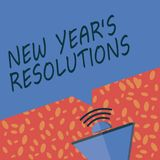 Writing note showing New Year s is Resolutions. Business photo showcasing Wishlist List of things to accomplish or improve.  vector illustration
