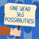 Writing note showing One Year 365 Possibilities. Business photo showcasing Fresh new start Opportunities Motivation Hu. Analysis Hand Holding Colored Placard royalty free illustration