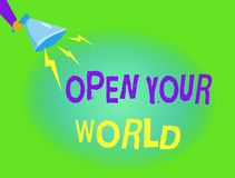 Writing note showing Open Your World. Business photo showcasing Broaden your mind and mentality from any negativity.  royalty free illustration