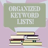 Writing note showing Organized Keyword Lists. Business photo showcasing Taking list of keywords and place them in groups. Uneven Pile of Hardbound Books and royalty free illustration