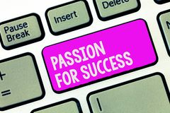 Writing note showing Passion For Success. Business photo showcasing Enthusiasm Zeal Drive Motivation Spirit Ethics.  royalty free stock photo