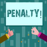 Writing note showing Penalty. Business photo showcasing Punishment imposed for breaking a law rule or contract Sports royalty free illustration