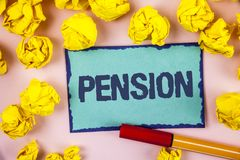 Writing note showing  Pension. Business photo showcasing Income seniors earn after retirement Saves for elderly years written on S. Writing note showing  Pension Stock Photos