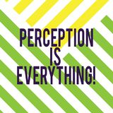 Writing note showing Perception Is Everything. Business photo showcasing how we identify failure or defeat makes. Difference Diagonal Twotone Lines photo royalty free illustration