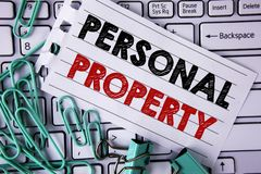 Writing note showing  Personal Property. Business photo showcasing Belongings possessions assets private individual owner written. Tear Notepad paper placed Stock Photography