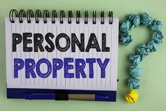 Writing note showing  Personal Property. Business photo showcasing Belongings possessions assets private individual owner written. Notebook the plain background Stock Images