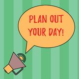 Writing note showing Plan Out Your Day. Business photo showcasing Make an schedule of activities to do everyday be. Organized Oval Outlined Speech Bubble Text stock illustration