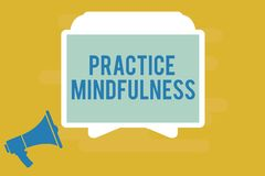 Writing note showing Practice Mindfulness. Business photo showcasing achieve a State of Relaxation a form of Meditation.  royalty free illustration
