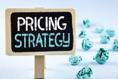 Writing note showing  Pricing Strategy. Business photo showcasing Marketing sales strategies profit promotion campaign written on. Writing note showing  Pricing Stock Images