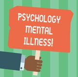 Writing note showing Psychology Mental Illness. Business photo showcasing Psychiatric disorder Mental health condition. Hu analysis Hand Holding Colored Placard stock illustration