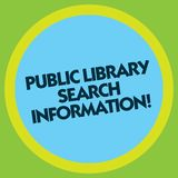 Writing note showing Public Library Search Information. Business photo showcasing Researching project investigation royalty free stock images