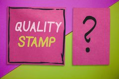 Writing note showing Quality Stamp. Business photo showcasing Seal of Approval Good Impression Qualified Passed Inspection.  stock images