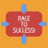 Writing note showing Race To Success. Business photo showcasing Competition for good development successful business royalty free illustration