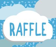 Writing note showing Raffle. Business photo showcasing means of raising money by selling numbered tickets offer as prize.  royalty free illustration