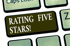 Writing note showing Rating Five Stars. Business photo showcasing indicating highest classification based given set. Criteria Keyboard key Intention to create stock photo