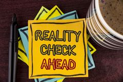 Writing note showing Reality Check Ahead. Business photo showcasing Unveil truth knowing actuality avoid being sceptical written. Sticky Note paper Wooden stock photography