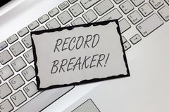 Writing note showing Record Breaker. Business photo showcasing someone or something that beats previous best result.  stock image