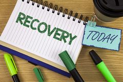 Writing note showing Recovery. Business photo showcasing Return to normal state of health Regain possession or control written on. Writing note showing Recovery stock image