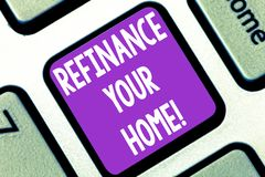 Writing note showing Refinance Your Home. Business photo showcasing allow borrower to obtain better interest term and. Rate Keyboard key Intention to create royalty free stock images