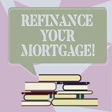 Writing note showing Refinance Your Mortgage. Business photo showcasing Replacing an existing mortgage with a new loan Uneven Pile. Of Hardbound Books and vector illustration