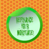 Writing note showing Refinance Your Mortgage. Business photo showcasing Replacing an existing mortgage with a new loan. Bottle Packaging Lid Carton Container royalty free illustration